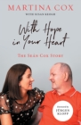 With Hope in Your Heart : The Sean Cox Story - eBook