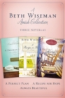 A Beth Wiseman Amish Collection : Three Novellas - eBook