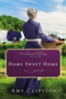 Home Sweet Home : An Amish Home Novella - eBook