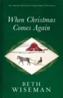 When Christmas Comes Again : An Amish Second Christmas Novella - eBook