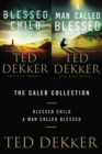 The Caleb Collection : Blessed Child and A Man Called Blessed - eBook