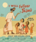 I Will Follow Jesus Bible Storybook - Book