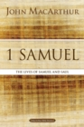 1 Samuel : The Lives of Samuel and Saul - Book