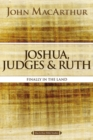 Joshua, Judges, and Ruth : Finally in the Land - eBook