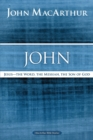 John : Jesus ?The Word, the Messiah, the Son of God - Book