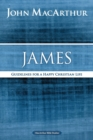 James : Guidelines for a Happy Christian Life - Book