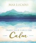 Trade Your Cares for Calm - Book