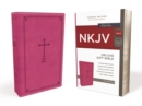 NKJV, Deluxe Gift Bible, Leathersoft, Pink, Red Letter, Comfort Print : Holy Bible, New King James Version - Book