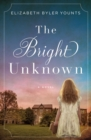 The Bright Unknown - eBook