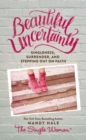 Beautiful Uncertainty - Book