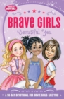 Brave Girls: Beautiful You : A 90-Day Devotional - Book