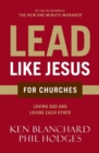Lead Like Jesus for Churches : A Modern Day Parable for the Church - Book