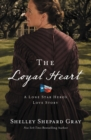 The Loyal Heart - eBook