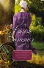 An Amish Summer : Four Novellas - Book