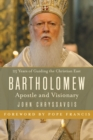 Bartholomew : Apostle and Visionary - Book