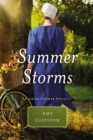 Summer Storms : An Amish Summer Novella - eBook