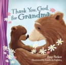 Thank You, God, for Grandma - Book