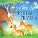 God Bless Our Bedtime Prayers - Book