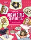 Tommy Nelson's Brave Girls Confidential : Stories and Secrets about Faith and Friendship - Book