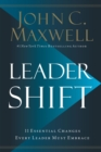 Leadershift : The 11 Essential Changes Every Leader Must Embrace - eBook