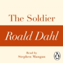 The Soldier (A Roald Dahl Short Story) - eAudiobook