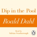 Dip in the Pool (A Roald Dahl Short Story) - eAudiobook
