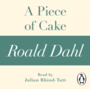 A Piece of Cake (A Roald Dahl Short Story) - eAudiobook