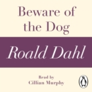 Beware of the Dog (A Roald Dahl Short Story) - eAudiobook