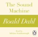 The Sound Machine (A Roald Dahl Short Story) - eAudiobook