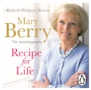 Recipe for Life : The Autobiography - eAudiobook