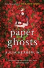 Paper Ghosts : The unputdownable chilling thriller from The Sunday Times bestselling author of Black Eyed Susans - Book