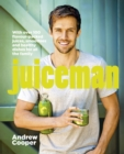 Juiceman : Over 100 healthy juice and smoothie recipes for all the family - Book