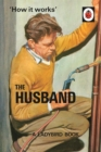How it Works: The Husband - Book