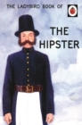 The Ladybird Book of the Hipster - Book