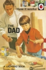 How it Works: The Dad - Book