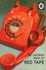 The Ladybird Book of Red Tape - eBook