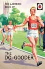 The Ladybird Book of The Do-Gooder - Book