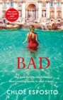 Bad : A gripping, dark and outrageously funny thriller - Book