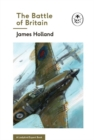 The Battle of Britain: Book 2 of the Ladybird Expert History of the Second World War - Book