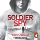Soldier Spy - eAudiobook