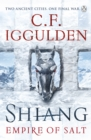 Shiang : Empire of Salt Book II - For fans of Joe Abercrombie - Book