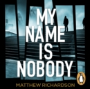 My Name Is Nobody - eAudiobook