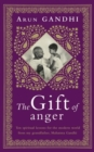 The Gift of Anger : The Sunday Times Bestseller - Book