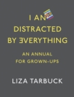 I An Distracted by Everything - eBook