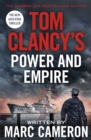 Tom Clancy's Power and Empire : INSPIRATION FOR THE THRILLING AMAZON PRIME SERIES JACK RYAN - Book
