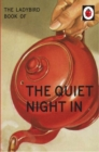 The Ladybird Book of The Quiet Night In - Book