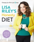 Lisa Riley's Honesty Diet : AS SEEN ON ITV'S SAVE MONEY: LOSE WEIGHT - eBook