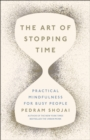 The Art of Stopping Time - Book