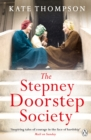 The Stepney Doorstep Society : The remarkable true story of the women who ruled the East End through war and peace - Book