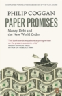 Paper Promises : Money, Debt and the New World Order - Book